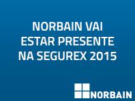 Norbain vai estar presente na Segurex 2015