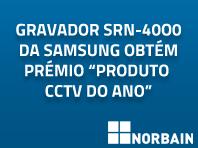 """O gravador SRN-4000 da Samsung obtém prémio """"Produto CCTV do Ano"""" pela revista PSI"""