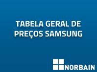 Tabela geral de preços Samsung
