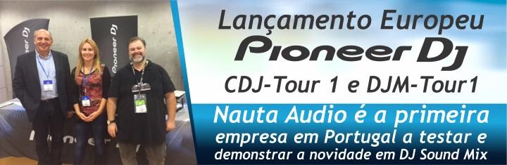 Lançamento Europeu Pioneer CDJ-Tour 1 e DJM-Tour1