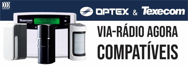 OPTEX e TEXECOM via-rádio agora compatíveis
